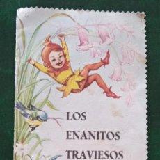 Libros de segunda mano: LOS ENANITOS TRAVIESOS. EDITORIAL ROMA BARCELONA 1963. Lote 187414772