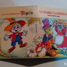 Libros de segunda mano: COLECCION MINIBIBLIOTECA TRAPITO - LA CIGARRA Y LA HORMIGA. Lote 188843057