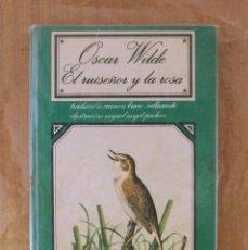 Libros de segunda mano: LIBRO - EL RUISEÑOR Y LA ROSA (OSCAR WILDE). Lote 189477563