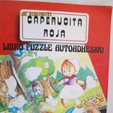 Libros de segunda mano: CAPERUCITA - LIBRO PUZZLE AUTOADHESIVO - ED. SALDAÑA. . Lote 189557535