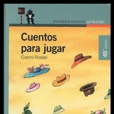 Libros de segunda mano: GIANNI RODARI, CUENTOS PARA JUGAR, 160 PAGINAS.. Lote 189580333