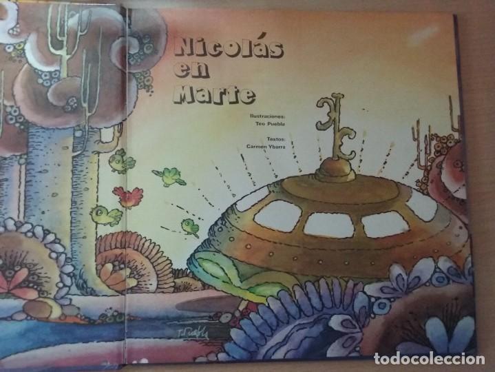 Libros de segunda mano: NICOLÁS EN MARTE - CARMEN DE YBARRA (ILUSTRACIONES: TEO PUEBLA , EDITA : EVEREST) - Foto 3 - 189634921