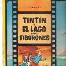 Livros em segunda mão: LAS AVENTURAS DE TINTIN. EL LAGO DE LOS TIBURONES. JUVENTUD, 6ª EDC. 1984. (P/C57). Lote 190055487