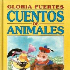 Libros de segunda mano: CUENTOS DE ANIMALES. GLORIA FUERTES. Lote 190209853