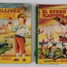 Libros de segunda mano: PAREJA CUENTOS COLECCION PARA LA INFANCIA EL BURRO FLAUTISTA Y GULLIVER EN EL PAIS DE LOS ENANOS. W. Lote 190352458