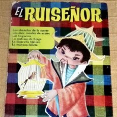 Libros de segunda mano: EL RUISEÑOR Y VARIOS RELATOS MÁS - EDITORIAL BRUGUERA 1966. Lote 190976618