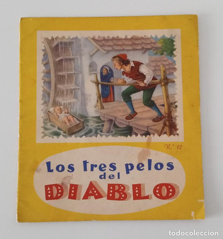 LOS TRES PELOS DEL DIABLO. Nº 12. COLECCIÓN LECTURAS INFANTILES. 1958. W (Libros de Segunda Mano - Literatura Infantil y Juvenil - Cuentos)