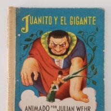Libros de segunda mano: JUANITO Y EL GIGANTE. ANIMADO POR JULIAN WEHR. 1949. W. Lote 191185236