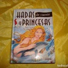 Libros de segunda mano: HADAS Y PRINCESAS DE CUENTO. EDICIONES SUSAETA. ILUSTRACIONES CARMEN GUERRA. Lote 191906960