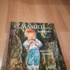 Libros de segunda mano: MANUEL Y LOS HOMBRES, COLECCIÓN LA BALLENA ALEGRE, EDICIONES DONCEL. Lote 191970350