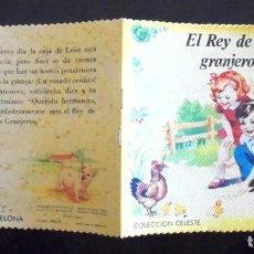 Libros de segunda mano: EL REY DE LOS GRANJEROS COLECCIÓN CELESTE 5 EDITORIAL ROMA IMPECABLE 1972 IL·LUSTRACI YVONNE PERRIN. Lote 192569242
