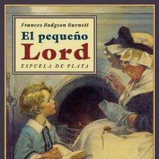 Libros de segunda mano: EL PEQUEÑO LORD. FRANCES HODGSON BURNETT.-NUEVO. Lote 269175193