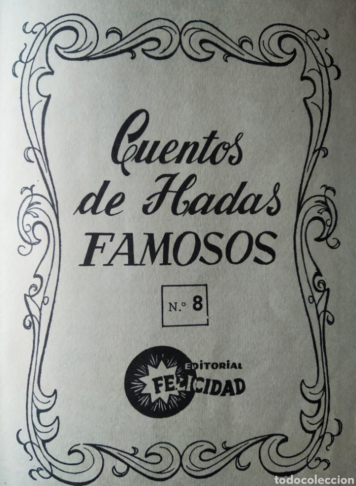 Libros de segunda mano: Cuentos de Hadas Famosos n°8 (Felicidad, 1961). - Foto 3 - 193080411