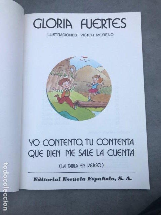 Libros de segunda mano: YO CONTENTO, TU CONTENTA...GLORIA FUERTES, LIBRO INFANTIL FIRMADO Y DEDICADO - Foto 4 - 193324877