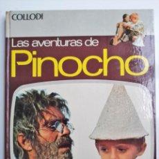 Libros de segunda mano: LIBRO DE LA PELÍCULA COLLODI LA AVENTURAS DE PINOCHO EDICIONES PAULINAS VULCANO 1972. Lote 193990817