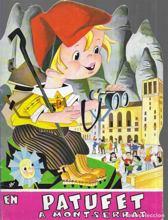 CONTE TROQUEL.LAT * EN PATUFET A MONTSERRAT * EDICIÓ ANY 1962 (Libros de Segunda Mano - Literatura Infantil y Juvenil - Cuentos)