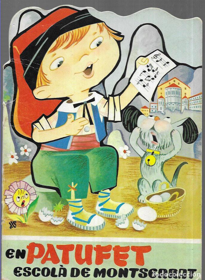 CONTE TROQUEL.LAT * EN PATUFET, ESCOLÀ A MONTSERRAT * EDICIÓ ANY 1980 (Libros de Segunda Mano - Literatura Infantil y Juvenil - Cuentos)