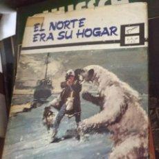 Libros de segunda mano: EL NORTE ERA SU HOGAR OLORON CAJA H . Lote 194297521