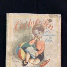 Libros de segunda mano: CHIQUITÍN EL HERMANO DE CELIA. Lote 194333616