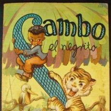 Libros de segunda mano: SAMBO EL NEGRITO. ILUSTRACIONES RODOLFO DAN. ED. SIGMAR, BUENOS AIRES. 1948. Lote 194381221