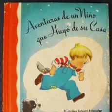 Libros de segunda mano: AVENTURAS DE UN NIÑO QUE HUYÓ DE SU CASA. TEXTO LUCY, ILUSTRACIONES EMMO. 1946 BIBLIOTECA INFANTIL. Lote 194381905