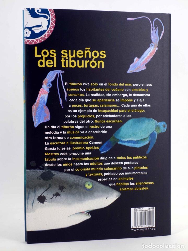 Libros de segunda mano: LOS SUEÑOS DEL TIBURÓN (Carmen García Iglesias) Rey Lear, 2013. OFRT antes 14,95E - Foto 2 - 194504208