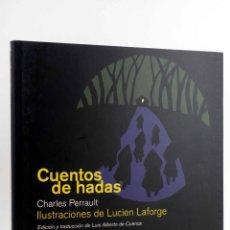 Libros de segunda mano: CUENTOS DE HADAS (CHARLES PERRAULT / LUCIEN LAFORGE) REY LEAR, 2008. OFRT ANTES 25E. Lote 194504216