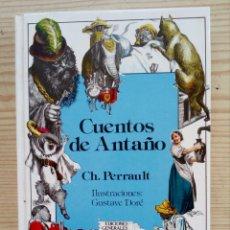 Libros de segunda mano: CUENTOS DE ANTAÑO - CHARLES PERRAULT - ANAYA - 1983. Lote 194516012