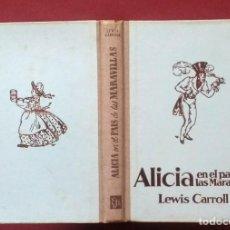 Libros de segunda mano: ALICIA EN EL PAÍS DE LAS MARAVILLAS - LEWIS CARROLL - 1942. Lote 194566652