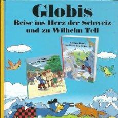 Libros de segunda mano: REISE INS HERZ DER SCHWEIZ UND ZU WILHELM TELL GLOBIS. Lote 194569676