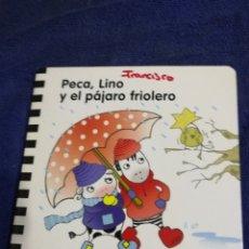 Libros de segunda mano: PECA, LINO Y EL PAJARO FRIOLERO. EDUCACION INFANTIL 2 AÑOS. Lote 194576018