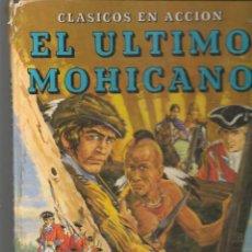 Libros de segunda mano: CLÁSICOS EN ACCIÓN. EL ULTIMO MOHICANO. EVEREST. (ST/MG/BL3). Lote 194617671