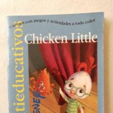 Libros de segunda mano: CHICKEN LITTLE MULTIEDUCATIVOS CUENTOS CON JUEGOS Y ACTIVIDADES A EDICIONES GAVIOTA WALT DISNEY 2005. Lote 194618888