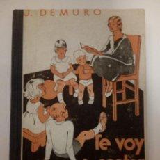 Libros de segunda mano: TE VOY A CONTAR MÁS CUENTOS. J. DEMURO. Lote 194641430