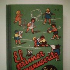 Libros de segunda mano: EL PRIMER MANUSCRITO. JOSÉ DALMAU CARLES. Lote 194642662