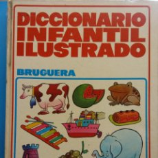Libros de segunda mano: DICCIONARIO INFANTIL ILUSTRADO. EDITORIAL BRUGUERA. Lote 194694891
