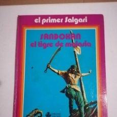 Libros de segunda mano: SANDOKAN EL TIGRE DE MALASIA EL PRIMER SALGARI EDICIONES VULCANO 1976. Lote 194707392