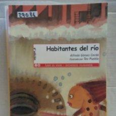 Libros de segunda mano: 29086 - HABITANTES DEL RIO - POR ALFREDO GOMEZ CERDA - EDITORIAL EVEREST - 6ª EDICION - AÑO 2010. Lote 194747957