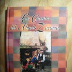 Libros de segunda mano: LOS CUENTOS DEL ABUELO ZACARÍAS. Lote 194752275