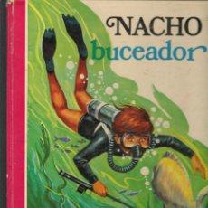 Libros de segunda mano: NACHO, BUCEADOR. COLECCIÓN ROJO Y AZUL. EDICIONES SUSAETA. 1970.(ST/B3). Lote 194756028
