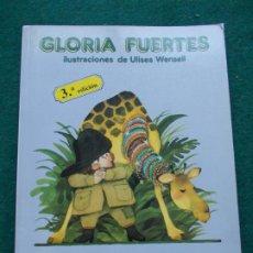 Libros de segunda mano: GLORIA FUERTES EL PIRATA MOFETA Y LA JIRAFA COQUETA EDITORIAL ESCUELA ESPAÑOLA S.A.. Lote 194760047