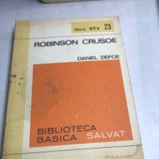 Libros de segunda mano: LIBRO - ROBINSON CRUSOE - DANIEL DEFOE. Lote 194770058