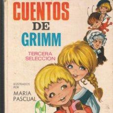 Libros de segunda mano: CUENTOS DE GRIMM. ILUSTRACIONES: MARÍA PASCUAL. TERCERA SELECCIÓN. TORAY, 1969. (ST/B3). Lote 194779027