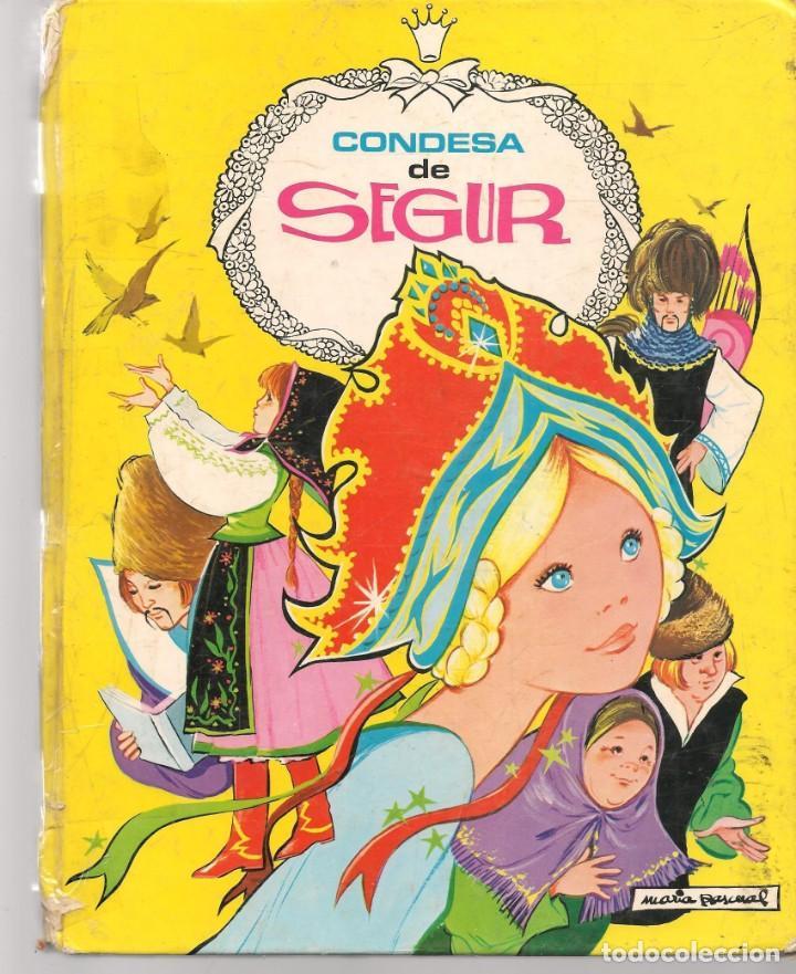 CONDESA DE SEGUR. ILUSTRACIONES: MARÍA PASCUAL. TORAY, 1983.(ST/B3) (Libros de Segunda Mano - Literatura Infantil y Juvenil - Cuentos)