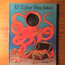 Libros de segunda mano: EL ESPEJO PARA SOÑAR. CARYL KOELLING. DISEÑO CHUCK MURPHY. MONTENA 1981. Lote 194966068