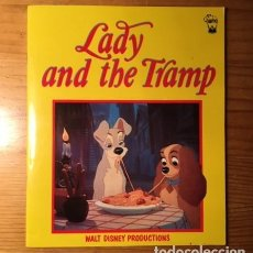 Libros de segunda mano: LADY AND THE TRAMP. WALT DISNEY PRODUCTIONS. TEXTOS EN INGLES. EDIC. 1984. Lote 194967195