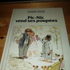 Libros de segunda mano: GABRIELLE VINCENT - PIC-NIC VEND SES POUPÉES - DUCULOT 1984. Lote 194971017