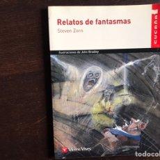 Libros de segunda mano: RELATOS DE FANTASMAS. STEVEN ZORN. Lote 194979661