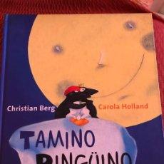 Libros de segunda mano: LIBRO TAMINO PINGUINO Y EL ASUNTO DEL HUEVO. Lote 195017122