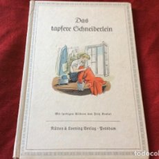 Libros de segunda mano: EL VALIENTE SASTRECILLO; CON DIBUJOS A COLOR DE FRITZ KREDEL, 1939. ENVIO GRÁTIS.. Lote 195052722
